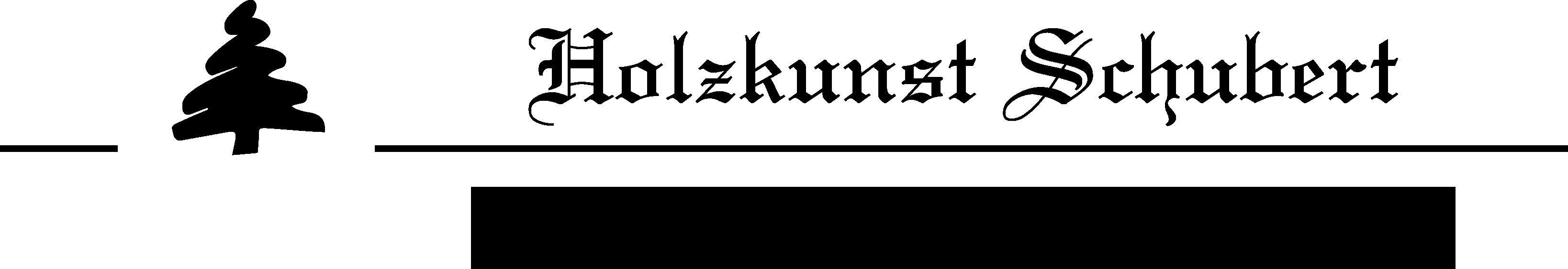 Holzkunst Schubert